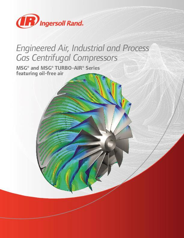 MSG and MSG TURBO-AIR Engineered Centrifugal Compressors Brochure